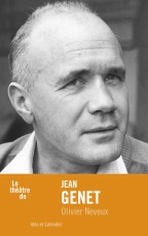 Jean Genet, régler les comptes