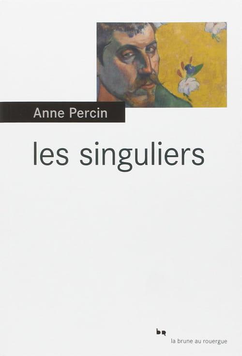 Les singuliers : les peintres de Pont-Aven croqués par Anne Percin