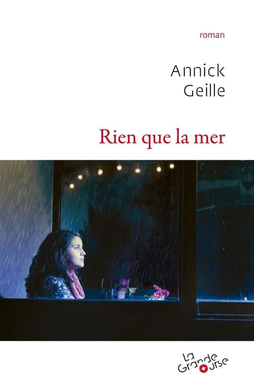 Annick Geille, Rien que la mer : l'hommage au père disparu