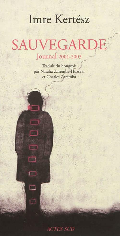Imre Kertèsz, La littérature sauvegardée