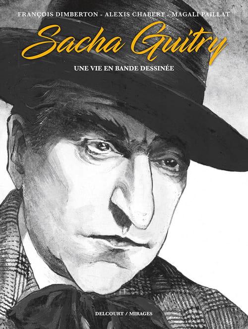 une vie en bande dessinée : Sacha Guitry