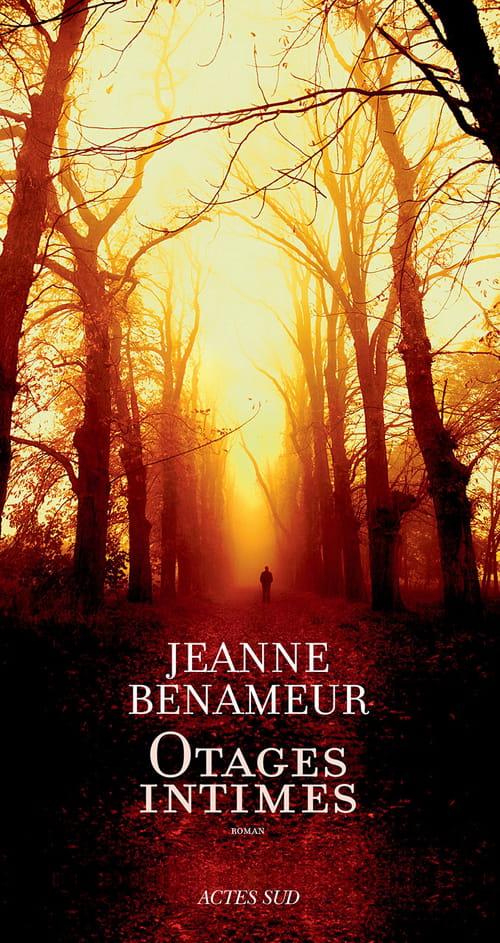 Otages intimes de Jeanne Benameur : un si difficile retour chez les vivants