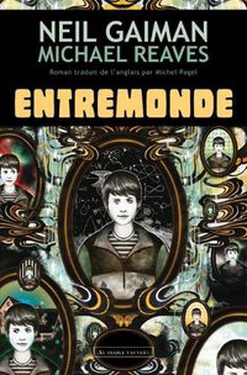 """""""Entremonde"""", un passe-muraille de dimensions parallèles par Neil Gaiman"""