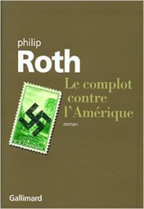 Le complot contre l'Amérique, brillante uchronie signée Philip Roth