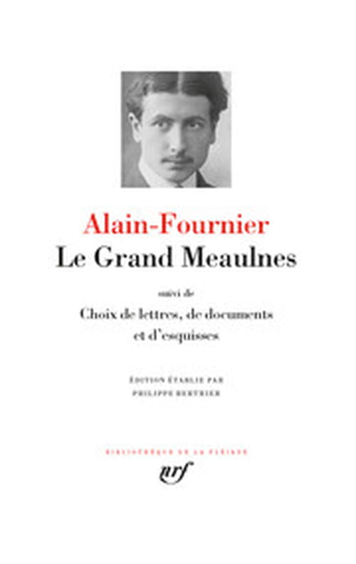 Le Grand Meaulnes ou l'impossible amour