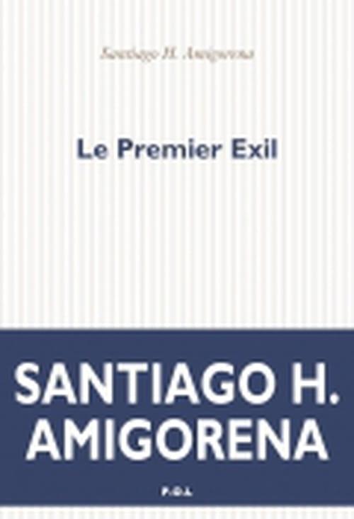 Santiago H. Amirogena  : les exils sans royaume – ou si peu