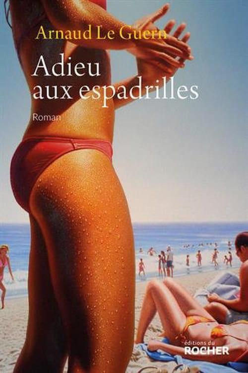 Adieu aux espadrilles de Arnaud le Guern : L'été en pente douce