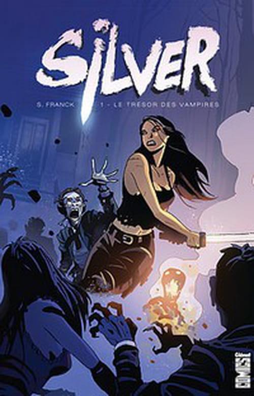 Silver, tome 1 – Le Trésor des vampires