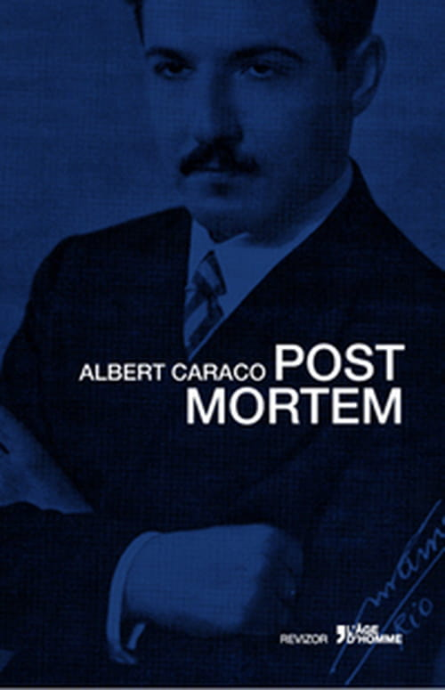 Post Mortem, d'Albert Caraco