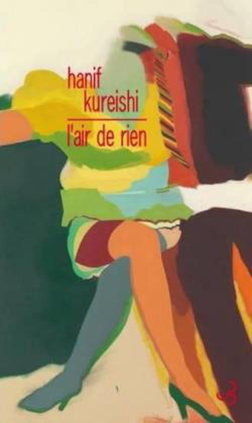 L'Air de rien, de Hanif Kureishi : vif et alerte