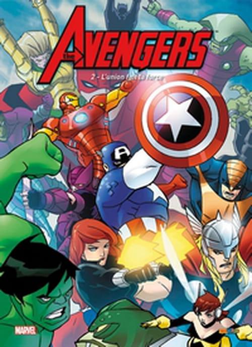 Avengers, tome 2 – L'union fait la force