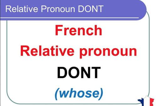 Dont / Que : Remarques sur une faute de français