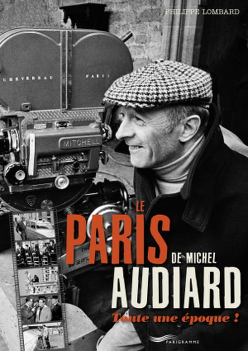LE PARIS DE MICHEL AUDIARD : PARI REUSSI