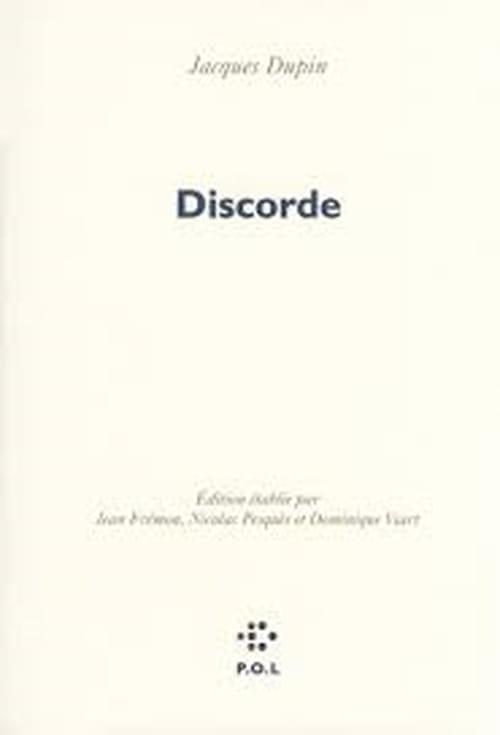 Jacques Dupin : œuvres dernières et éparses