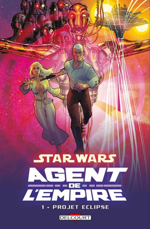 """""""Star wars agent de l'Empire tome 1"""", de l'efficacité d'une recette éprouvée"""