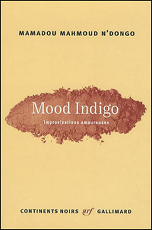 "Mamadou Mahmoud N'Dongo, ""Mood Indigo - Improvisations amoureuses"" : Trop court !"