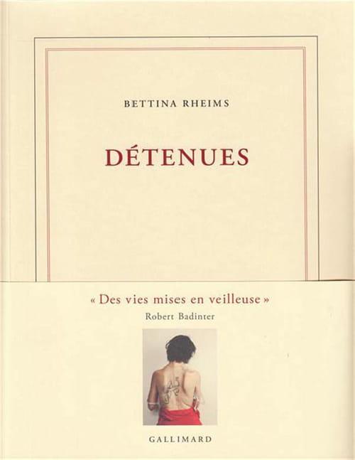 Les Détenues de Bettina Rheims sont des femmes comme les autres