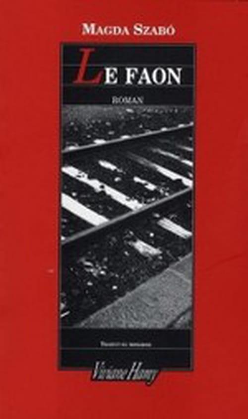 Le Faon de Magda Szabo - un roman féroce et entêtant