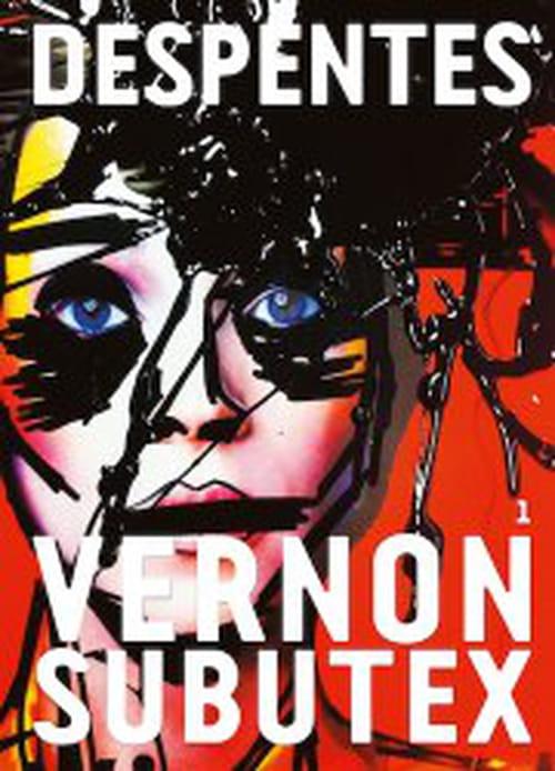 Virginie Despentes, Vernon Subutex : un panorama stupéfiant de la France en 2015