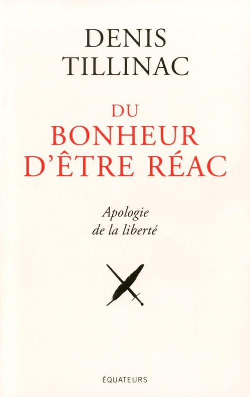 Confession d'un réac tendance mousquetaire par Denis Tillinac