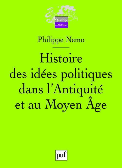 """""""Histoire des idées politiques dans l'Antiquité et au Moyen Âge"""""""