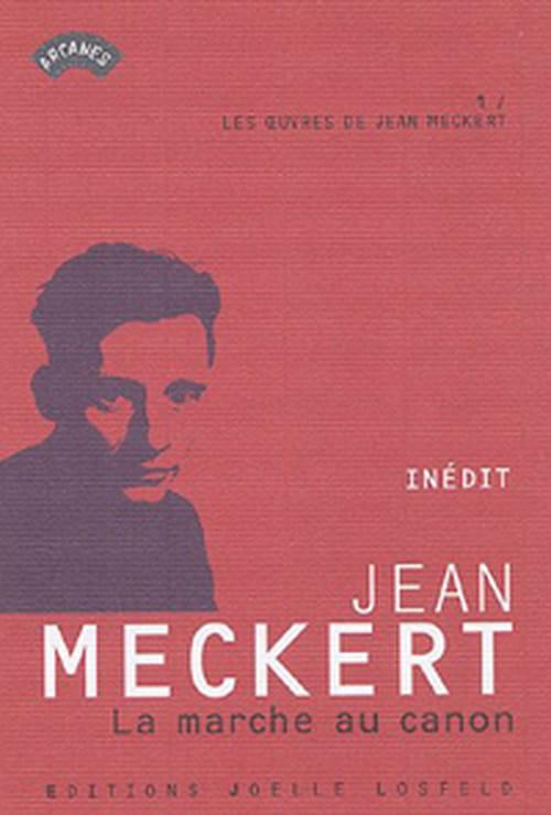 La marche au canon, ou les bons lapins de la drôle de Guerre, un inédit de Jean Meckert