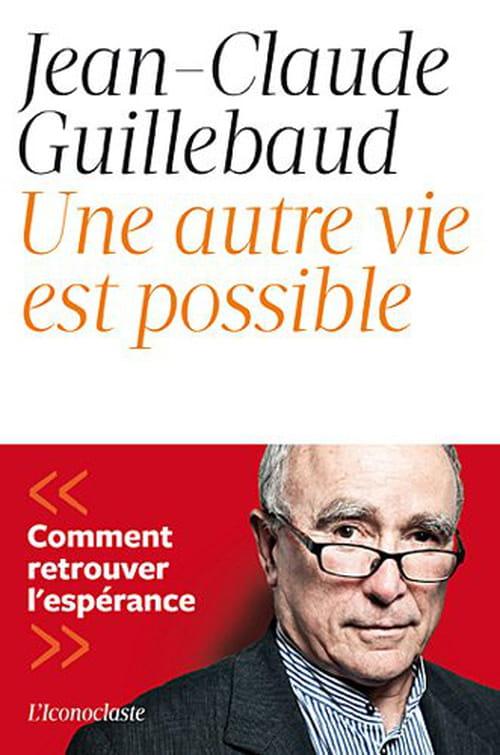 Jean-Claude Guillebaud : Permettre l'avenir