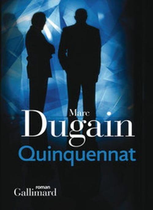 """La farce """"républicaine""""... à propos de """"Quiquennat"""" de Marc Dugain"""