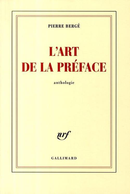 Pierre Bergé, L'Art de la préface