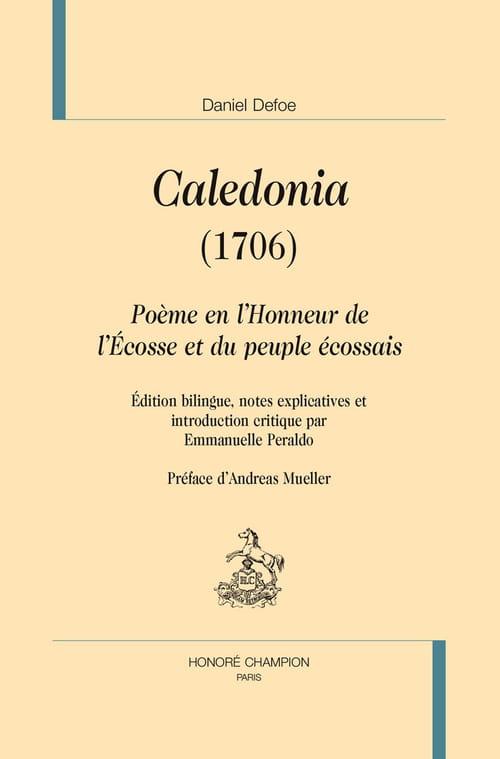 Caledonia, de Daniel Defoe traduit pour la première fois en français