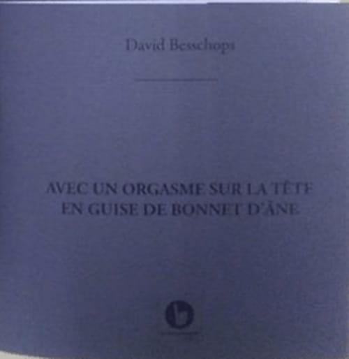 David Besschops : l'un dans l'autre