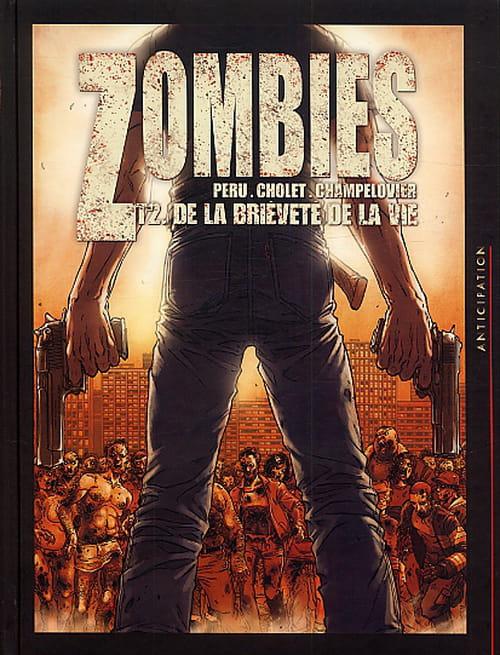 Zombies, T 2 : De la brièveté de la vie