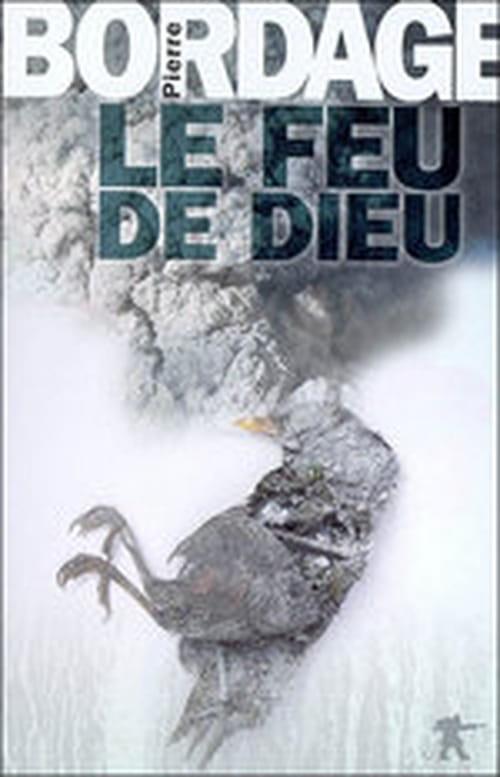 """""""Le Feu de Dieu"""", la fin du monde selon Pierre Bordage"""
