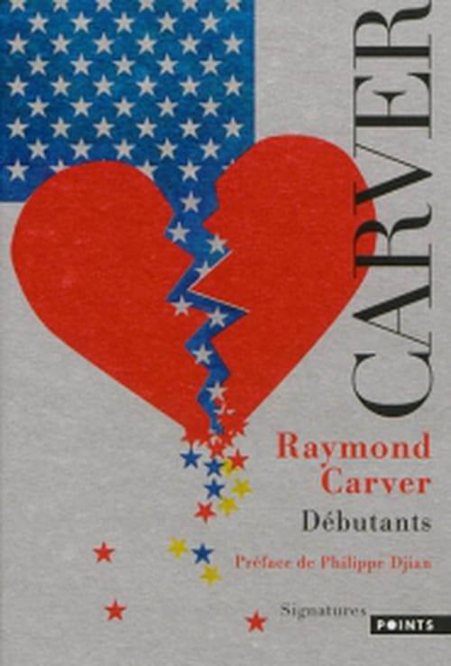Débutants de Raymond Carver, poétique de l'ordinaire