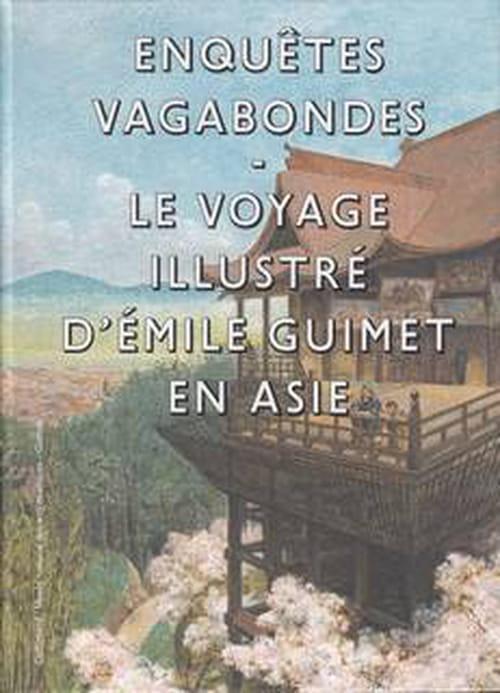 Emile Guimet, découverte et passion de l'Extrême-Orient