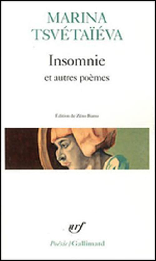 """Avec Marina Tsvétaïéva et """"Insomnie et autres poèmes"""", la poésie s'inscrit au centre de la vie."""