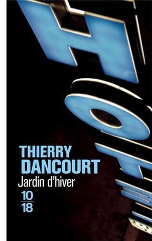 L'élégante mécancolie de Thierry Dancourt