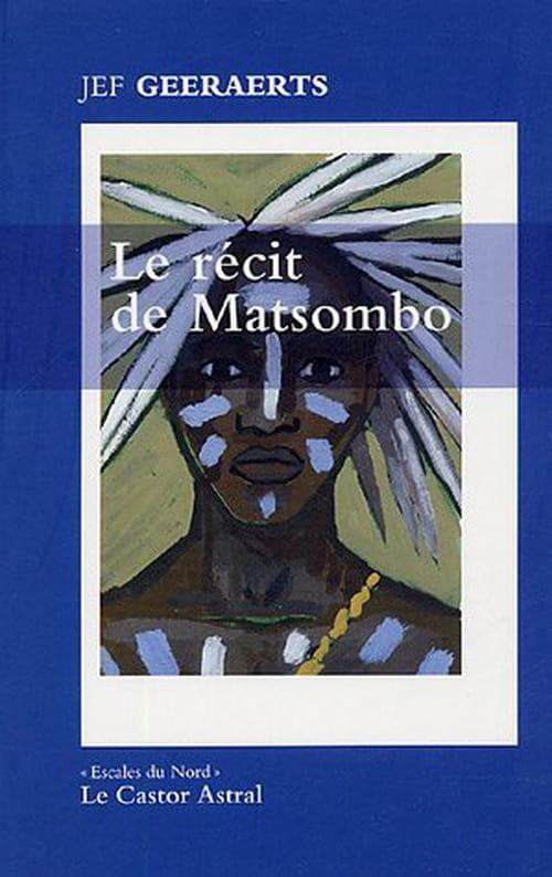 Jeff Geeraerts, Le récit de Matsombo : Afrique, adieu !