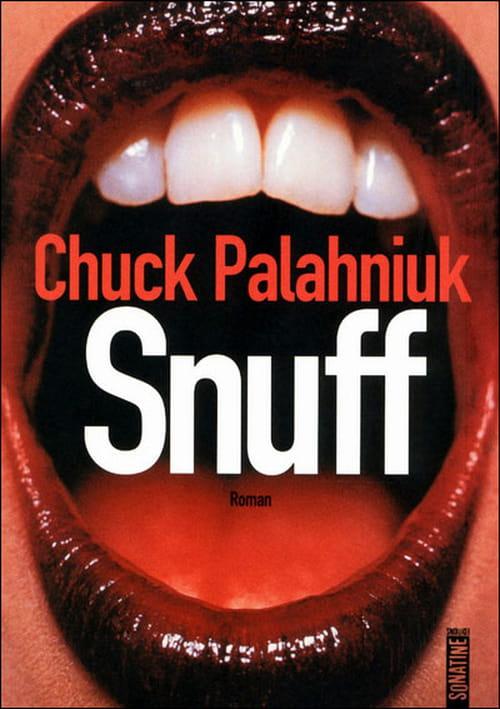 """""""Snuff"""", de Gang Bang romancé par Chuck Palahniuk"""