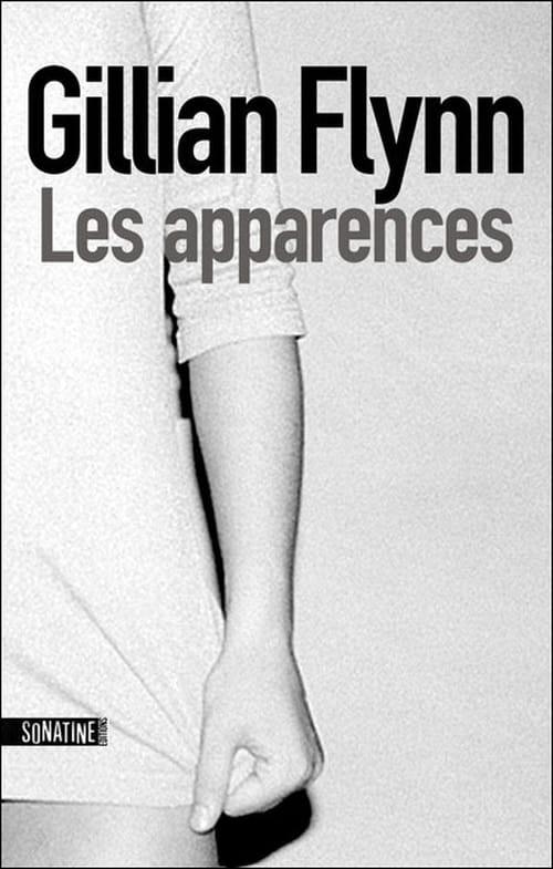 """Sous le vernis du couple idéal, """"Les Apparences"""" de Gilian Flynn"""