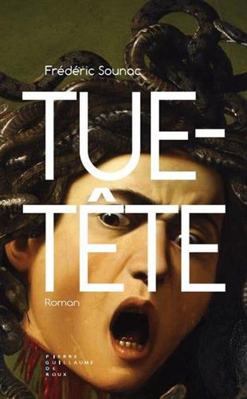 Tue-Tête : la société de demain magistralement anticipée par Frédéric Sounac