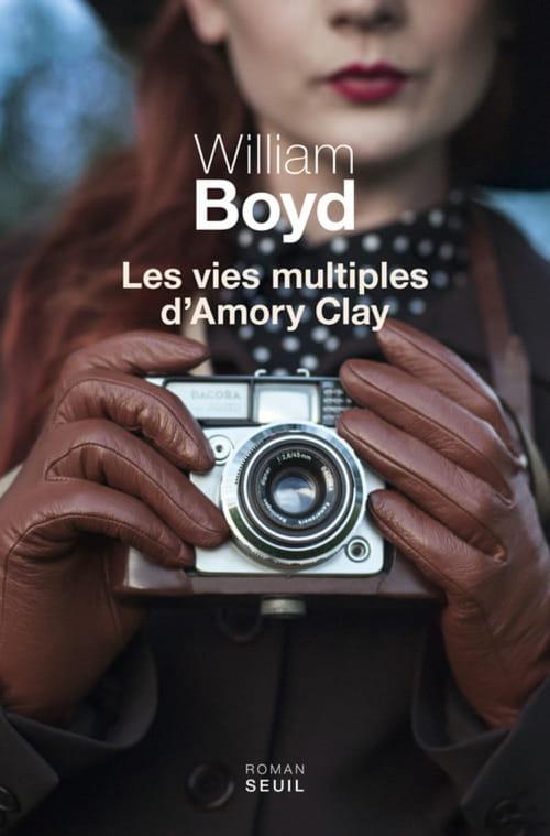 Les vies multiples d'Amory Clay de William Boyd: Une femme dans le siècle