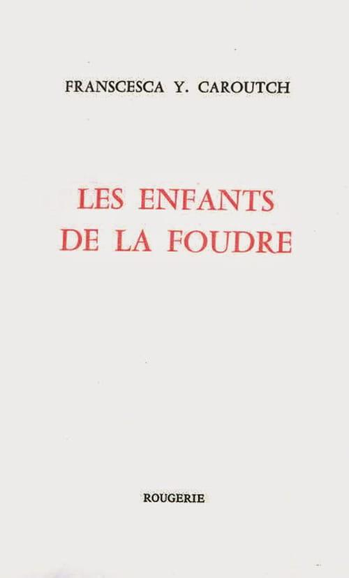 Francesca Y. Caroutch : Paraphe de la foudre