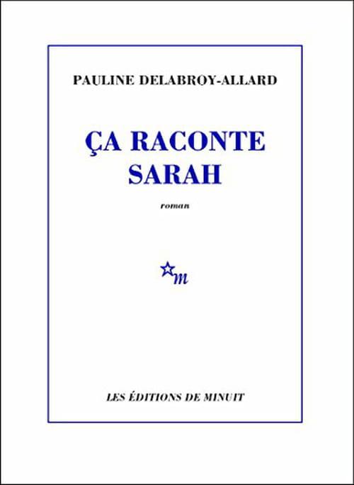 Saphonette, la Sarah de Pauline Delabroy-Allard