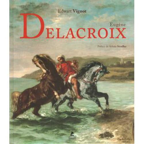 Delacroix, oser être soi