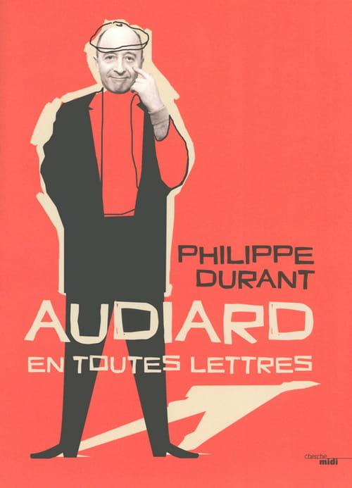 Michel Audiard, en toutes lettres