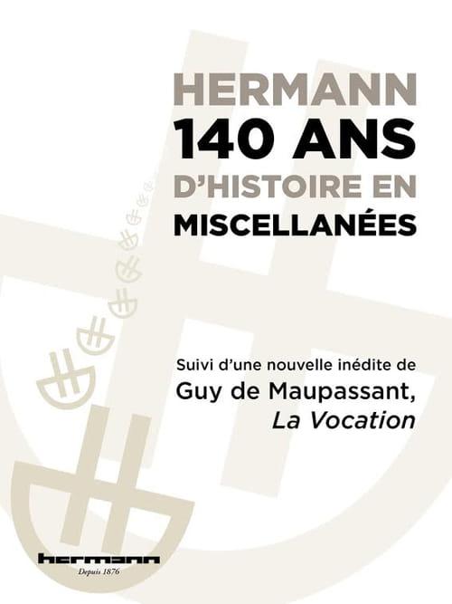 1876-2016 : les éditions Hermann ont 140 ans !