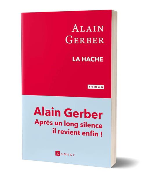 La Hache, d'Alain Gerber, ou la littérature au scalpel