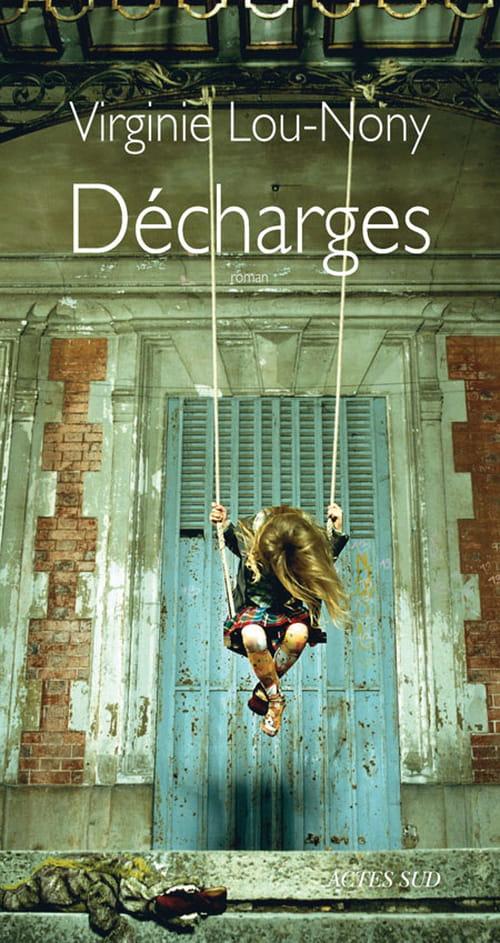 """Virginie Lou-Nony et """"Décharges"""" : un roman très poétique et déroutant !"""