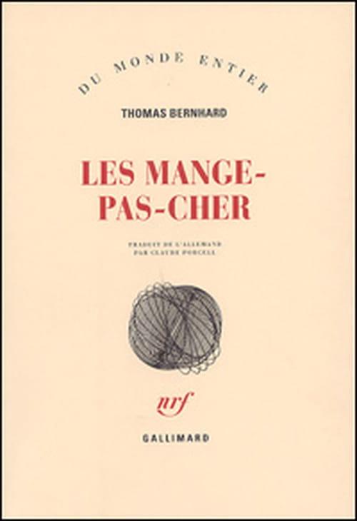 Les Mange-pas-cher, Thomas Bernhard préfère manger à la cantine